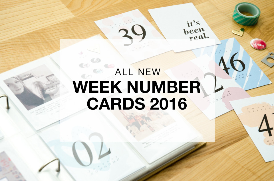 Yaaas! Week Number Cards for 2016 are here
