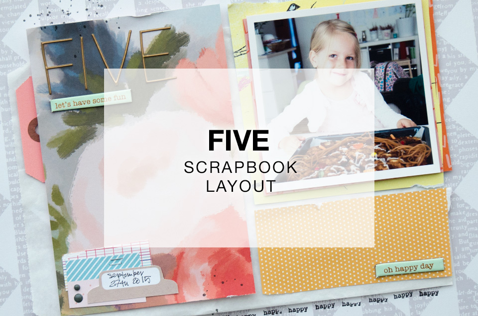 Ada is five | Scrapbook Layout